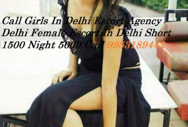Call Girls In mUNIRKA Delhi 9953189442- Short 1500 Night 6000 In Delhi