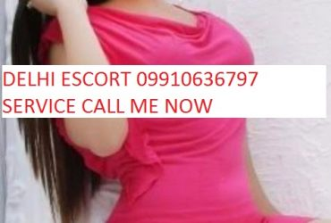 CALL GIRLS IN DELHI MALVIYA NAGAR 09910636797 ESCORT SERVICE
