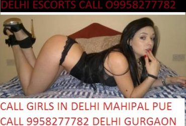 Delhi Hi profile Call Girls 9958277782 Hotel Home 24/7 provider