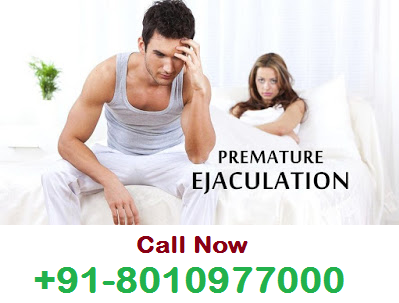 Premature Ejaculation Specialist Doctor in Delhi : +91-8010977000