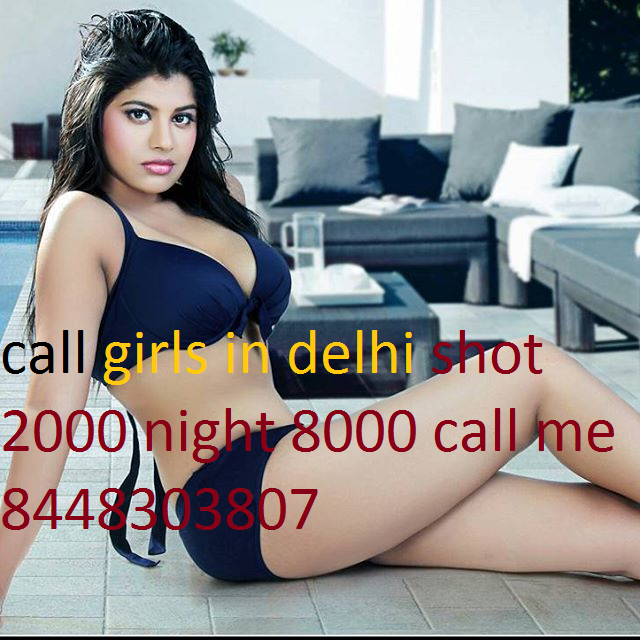 call girls in munirka SHOT 2000 NIGHT 7000 CALL 8448303807