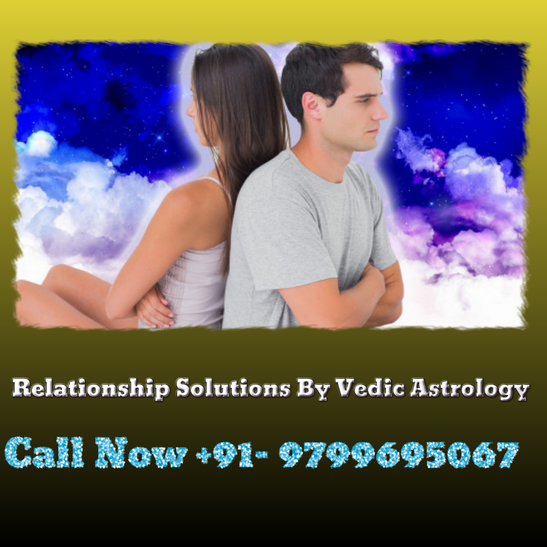 How to Solve Love Relationship Problems With Astrologer Raj Shastri