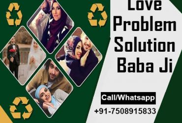 Love Problem Solution Baba Ji Call Now+91-7508915833 Sameer Sulemani