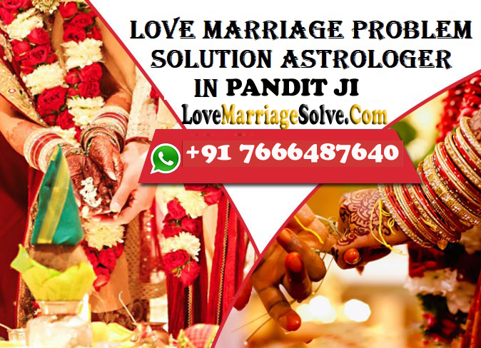 Online free solving love marriage problems signs issues Call 7666487640