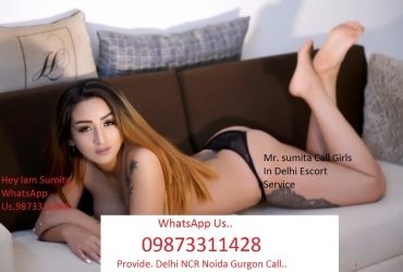 Women seeking men in Delhi – Call Girls in Delhi – 9873311428