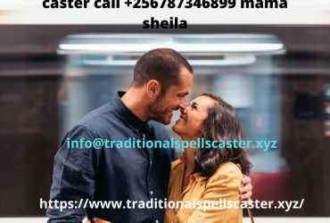 Worldwide African powerful spell caster / lost love spells call +256787346899 mama sheila