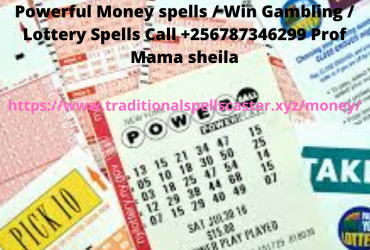 Powerful Money spells / Win Gambling / Lottery Spells Call +256787346299 Prof Mama sheila