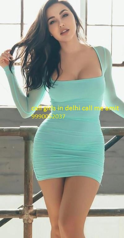 CALL GIRLS IN DWARKA+91-9990052037 -HOTEL OYO