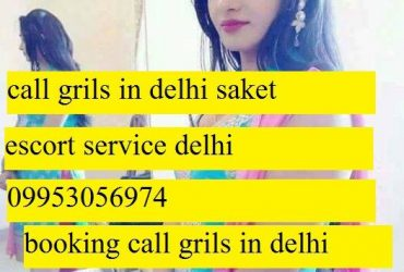 {09953056974} call delhi~call girls in saket pvr escort service