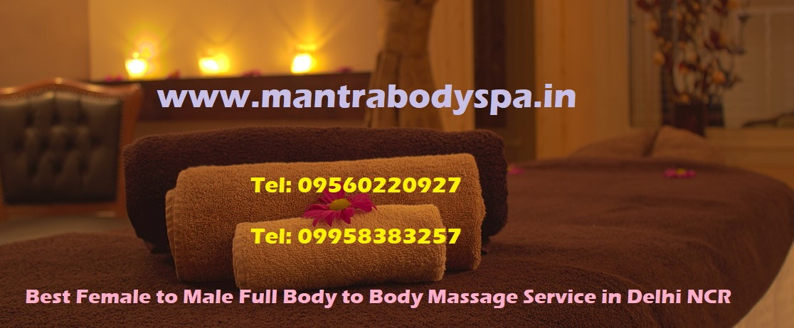 Full Body to Body Massage Service With Happy Ending in Delhi 09560220927