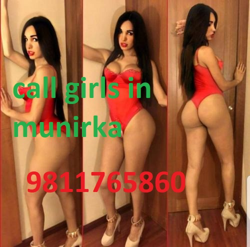call girls in munirka  escorts service  call dipika 9811765860
