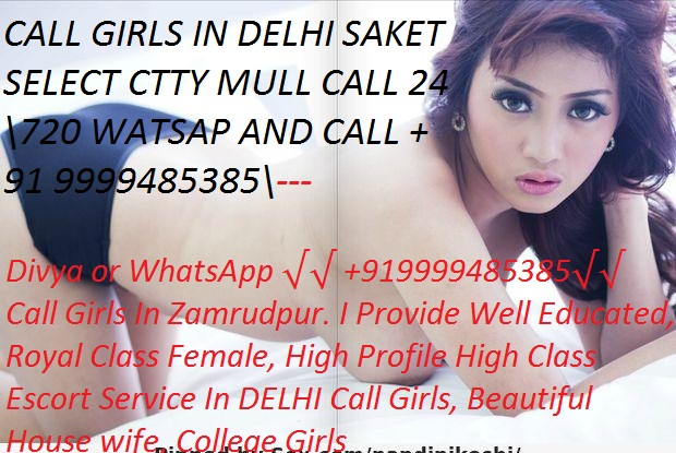 Call Girls In Delhi, Call – 9999485385, Call Girls In Delhi – Freelancer