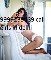 call girls in delhi Nehru PlaceCall OkhlaCall SaketCall  Sangam Vihar call me 09999239489 shot night booking