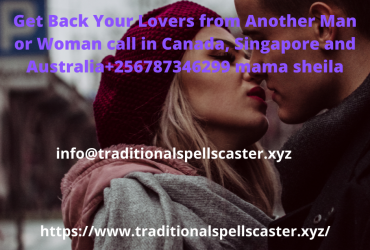 Get Back Your Ex Lovers in Singapore call +256787346299 mama sheila